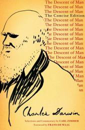 The Descent of Man: The Concise Edition