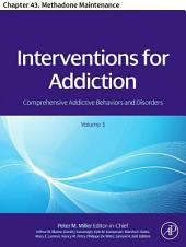 Interventions For Addiction: Chapter 43. Methadone Maintenance