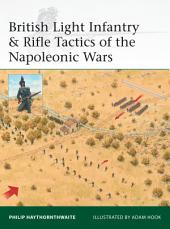 British Light Infantry & Rifle Tactics of the Napoleonic Wars