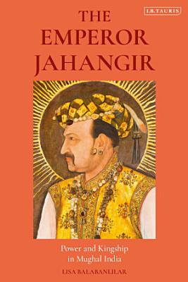 The Emperor Jahangir PDF