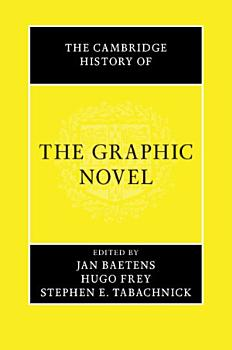 The Cambridge History of the Graphic Novel PDF