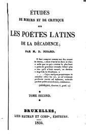 Études de mœurs et de critique sur les poëtes latins de la décadence: Volumes2à3