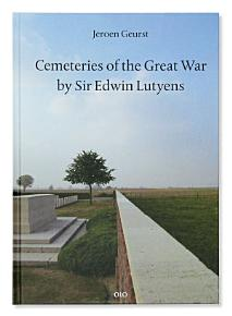 Cemeteries of the Great War by Sir Edwin Lutyens PDF