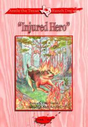 Annie The Texas Ranch Dog Injured Hero Book PDF