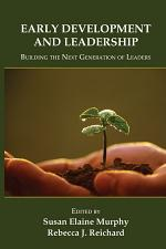 Early Development and Leadership