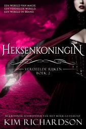 Heksenkoningin (Verdeelde Rijken Boek 2)