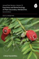 Annual Plant Reviews  Functions and Biotechnology of Plant Secondary Metabolites PDF