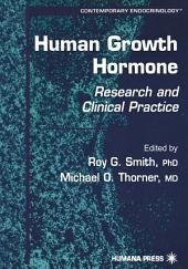 Human Growth Hormone: Research and Clinical Practice