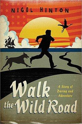 Walk the Wild Road
