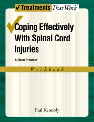 Coping Effectively With Spinal Cord Injuries Book PDF