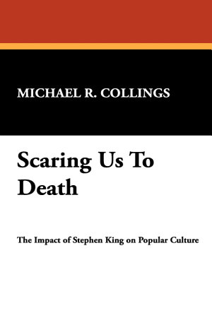 Scaring Us to Death