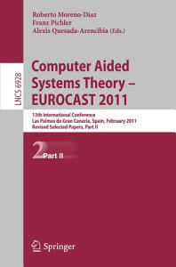 Computer Aided Systems Theory    EUROCAST 2011 Book