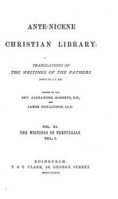 Ante-Nicene Christian Library: Translations of the Writings of the Fathers Down to A.D. 325, Volume 11