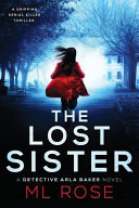 The Lost Sister  A Stunning Crime Thriller Full of Twists