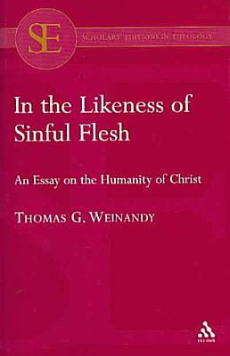 In the Likeness of Sinful Flesh