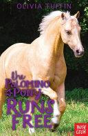 The Palomino Pony Runs Free PDF