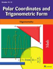 Polar Coordinates and Trigonometric Form: Trigonometry
