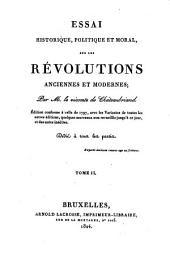 Essai historique, politique et moral, sur les révolutions anciennes et modernes: Volume2