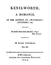 Kenilworth: A Romance : in Four Volumes, Volume 3