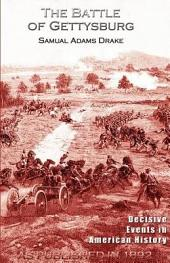 The Battle of Gettysburg 1863