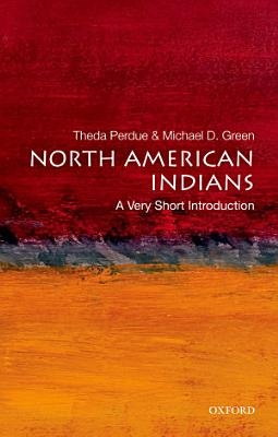 North American Indians  A Very Short Introduction