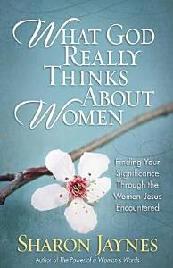 What God Really Thinks About Women PDF