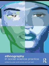 Ethnography in Social Science Practice