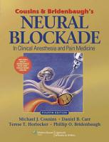 Cousins and Bridenbaugh s Neural Blockade in Clinical Anesthesia and Pain Medicine PDF