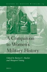 A Companion to Women s Military History PDF