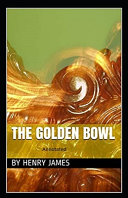 The Golden Bowl  By Henry James Annotated  PDF