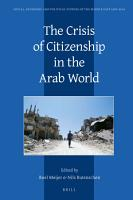 The Crisis of Citizenship in the Arab World PDF