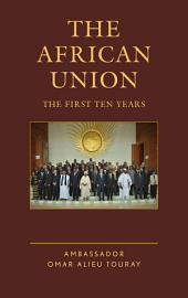 The African Union: The First Ten Years