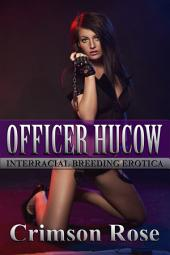 Officer Hucow