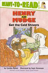 Henry and Mudge Get the Cold Shivers: With Audio Recording