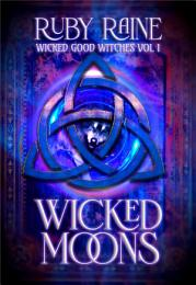 Wicked Good Witches Books 1-3 (Supernatural Protectors: a Legacy of Magic)