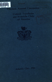 Proceedings of Annual Convention: Volume 30, Part 1916