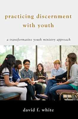 Practicing Discernment with Youth PDF