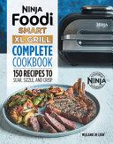 Ninja Foodi Smart XL Grill Complete Cookbook
