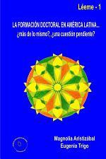La formación doctoral en América Latina... ¿más de lo mismo?, ¿una cuestión pendiente?