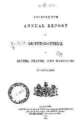 Annual Report of the Registrar-General for England and Wales: Volume 13