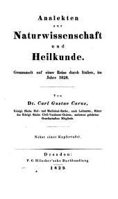 Analekten zur Naturwissenschaft und Heilkunde: gesammelt auf einer Reise durch Italien, im Jahre 1828