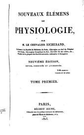 Nouveaux élémens de physiologie: Volume1