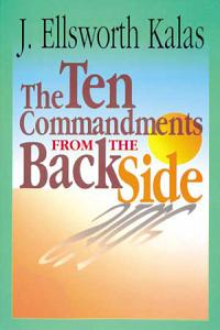 The Ten Commandments from the Back Side PDF
