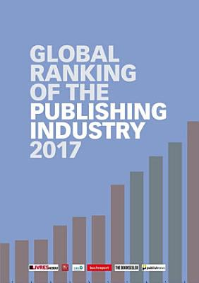 Global Ranking of the Publishing Industry 2017 PDF