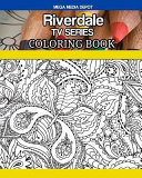 Riverdale TV Series Coloring Book