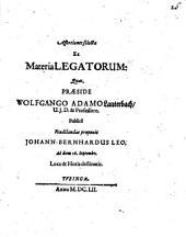 Assertiones selectae ex materia legatorum