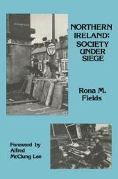 Northern Ireland: Society Under Siege