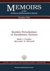 Random Perturbations of Hamiltonian Systems: Issue 523