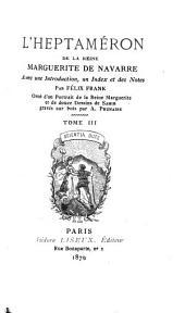 L'Heptaméron de la reine Marguerite de Navarre: Volume3
