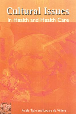 Cultural Issues in Health and Health Care PDF